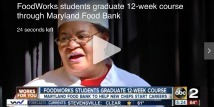 FoodWorks Students Graduate 12-Week Course Through Maryland Food Bank